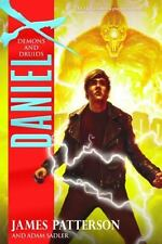 Daniel X: Demons and Druids 3 by James Patterson and Adam Sadler (2010, Hardcov…
