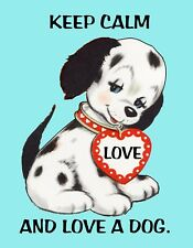 METAL MAGNET Keep Calm And Love A Dog Puppy Heart Humor MAGNET