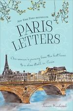Paris Letters : One Woman's Journey from the Fast Lane to a Slow Stroll in Pari…