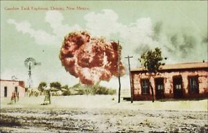 Disaster: Gasoline Tank Explosion, Deming, NM. Pre-1915. Oil Drilling Rigs.