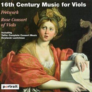 16th Century Music for Viols / Fretwork · Rose Consort of Viols