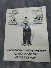 1943 U.S. GOVERNMENT PRINTING WW2 Buy War Bonds CARTOON POSTER paymaster 22x28