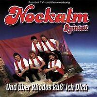 Und Uber Rhodos Küss Ich Dich von Nockalm Quintett, Nockal...   CD   Zustand gut