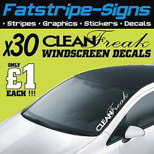 CLEAN FREAK WINDSCREEN DECALS x30 £1 EACH JOB LOT STICKERS GRAPHICS CAR VINYL