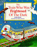 The Train Who Was Frightened of the Dark (Picture Books), Bond, Denis, Good Book