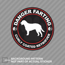 Danger Farting Curly Coated Retriever Sticker Decal Vinyl dog canine pet