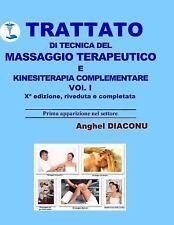 Trattato Di Tecnica Del Massaggio Terapeutico e Kinesiterapia Complementare:...