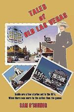 Tales of Old Las Vegas: Inside are a few stories set in the 60's. Where there wa