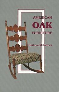 American Oak Furniture – Desks Chairs Ice Boxes Sideboards Etc.  / Book + Values