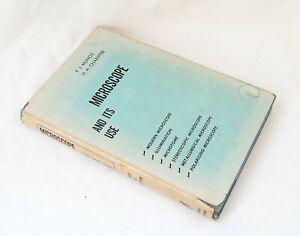 The Microscope and its Use, Hardback Book, 1943
