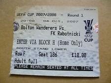 Ticket- BOLTON WANDERERS v FK RABOTNICKI, UEFA CUP, 04 October 2007