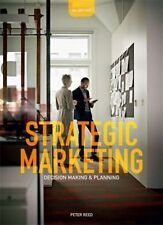 Strategic Marketing : Decision Making and Planning (4th Ed.)  by Reed,Peter