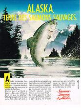PUBLICITE ADVERTISING 094  1987  SAUMON SAUVAGE d' ALASKA