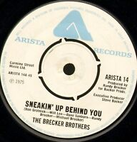 """THE BRECKER BROTHERS sneakin' up behind you ARISTA 14 uk 7"""" WS EX/ jazz funk"""