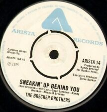 "THE BRECKER BROTHERS sneakin' up behind you ARISTA 14 uk 7"" WS EX/ jazz funk"