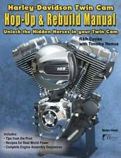 Harley-Davidson Twin Cam, Hop-Up and Rebuild Manual by Tim Remus (2017,...