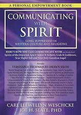 Communicating with Spirit : Here's How You Can Communicate (and Benefit from)...
