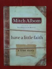 have a little faith * Mitch Albom * First Edition * 2009 * Hardcover *