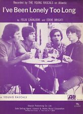 Young Rascals I've Been Lonely Too Long   US  Sheet Music