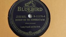 Teddy Powell– 78rpm single 10-inch – Bluebird #B-11176 Boogie On The Downbeat