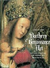 Northern Renaissance Art :Painting, Sculpture, the Graphic Arts SNYDER Hardbound