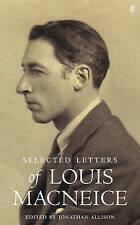 Letters of Louis Macneice by Louis MacNeice (Hardback, 2010)