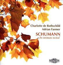 NEW - Intimate Recital by Schumann; De Rothschild; Farmer