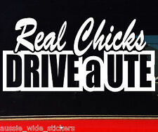REAL CHICKS UTE Aussie BNS Girl Mum Ladies 4x4 Funny Stickers 200mm