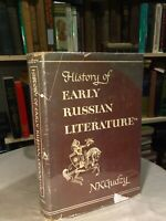 History Of Early Russian Literature By N.K. Gudzy Stated 1ST PRINTING 1949 HC/DJ