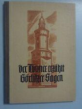 Der Türmer erzählt Görlitzer Sagen Eberhard Wolfgang Giese Heimatbuch = Görlitz