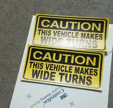 Set of 2 Caution Vehicle Makes Wide Turns  decal Sticker