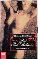 Die Bibliothekarin. Erotischer Roman. von Rochford, Pamela | Buch | Zustand gut