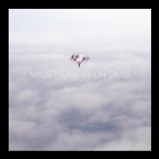 Minus Story - My Ion Truss (CD 2007)