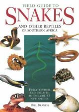 FIELD GUIDE TO SNAKES AND OTHER REPTILES OF SOUTHERN AFRICA By Bill Branch *VG+*