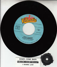 "GLEN CAMPBELL  Honey Come Back & I Wanna Live NEW 7"" 45 record + jukebox strip"
