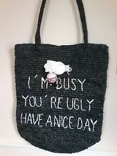 """Mua Mua  - Crocheted Tote Bag """"I'm Busy You're Ugly Have A Nice Day"""" RRP £79"""
