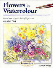 Flowers in Watercolour by Wendy Tait NEW Learn to Paint Art Book