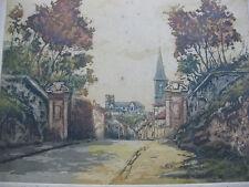 1930 Eau-forte couleurs signée Verdun Porte de Metz tirage à 250 ex Lorraine