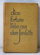 Liebe aus dem jenseits, Dion Fortune, 1927 Ehrste drück