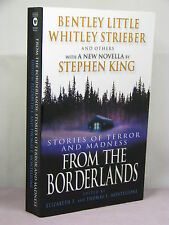 1st PB,signed by 2(ed,author),From the Borderlands ed by Thomas Monteleone(2004)