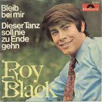 """Roy Black - Bleib Bei Mir (7"""", Single, Mono) Vinyl Schallplatte - 623"""