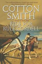 NEW Ride for Rule Cordell by Cotton Smith