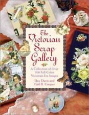 The Victorian Scrap Gallery : A Collection of over 500 Full-Color by Gail Cooper