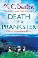 M.C BEATON ____ DEATH OF A PRANKSTER ___ BRAND NEW __ B FORMAT __ FREEPOST UK