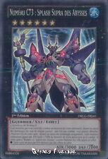Yu-Gi-Oh ! Numéro C73 : Splash Supra des Abysses DRLG-FR041 - VF/SUPER