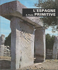 C1 Pardo L ESPAGNE PRIMITIVE Prehistoire ANTIQUITE Epuise ILLUSTRE Celtiberes