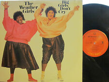 "► Weather Girls - Big Girls Don't Cry  (Columbia 39980) (with ""Well-A-Wiggy"") PS"