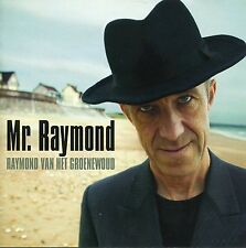 Raymond Van Het Groenewoud : Mr. Raymond (CD)