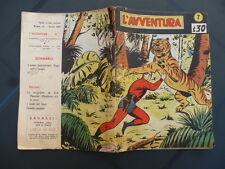 L'AVVENTURA n.7 12/2/1950 L'Uomo Mascherato Fuga nella Jungla