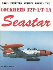 Lockheed T2V/T-1A Seastar by Steve Ginter (English) Paperback Book